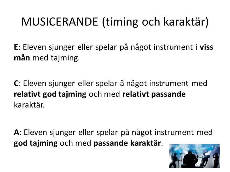 MUSICERANDE (timing och karaktär)
