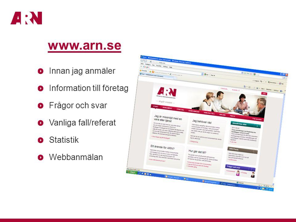 www.arn.se Innan jag anmäler Information till företag Frågor och svar