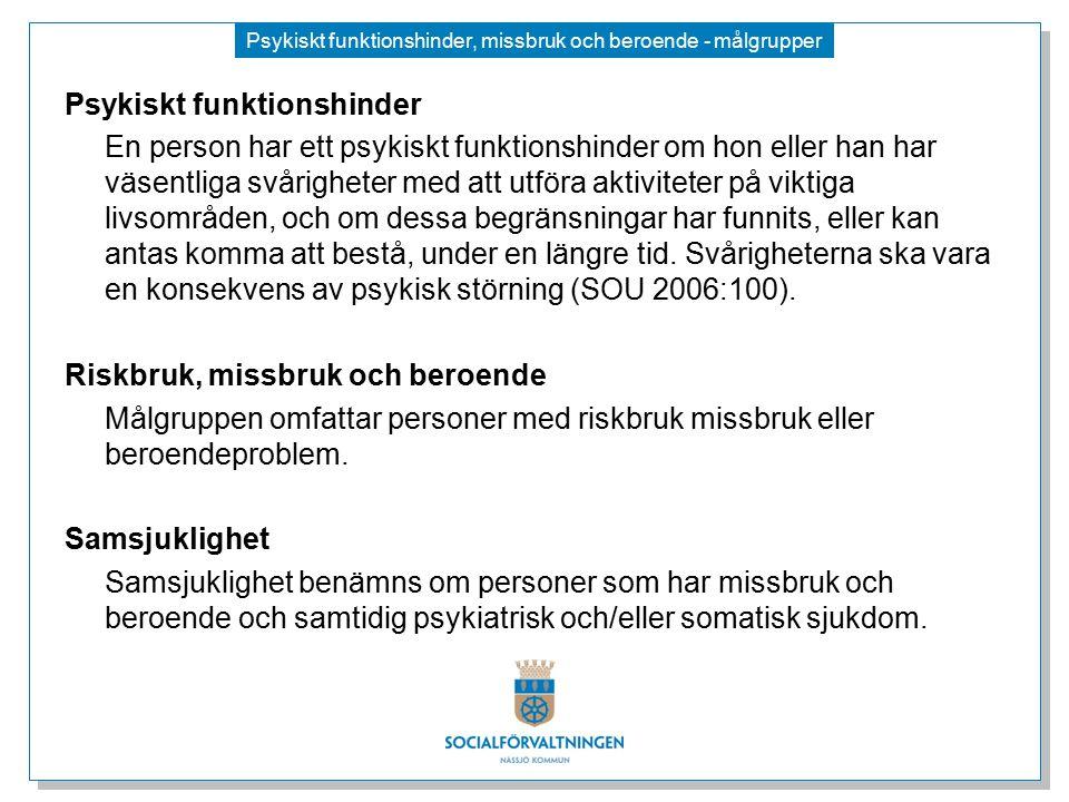 Psykiskt funktionshinder, missbruk och beroende - målgrupper