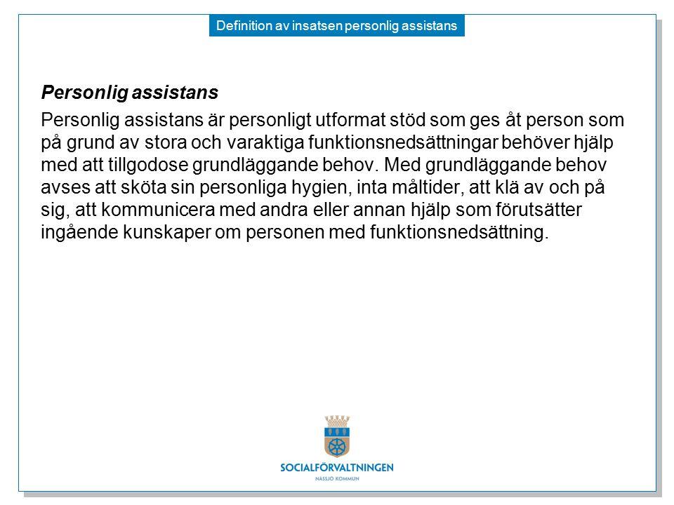 Definition av insatsen personlig assistans