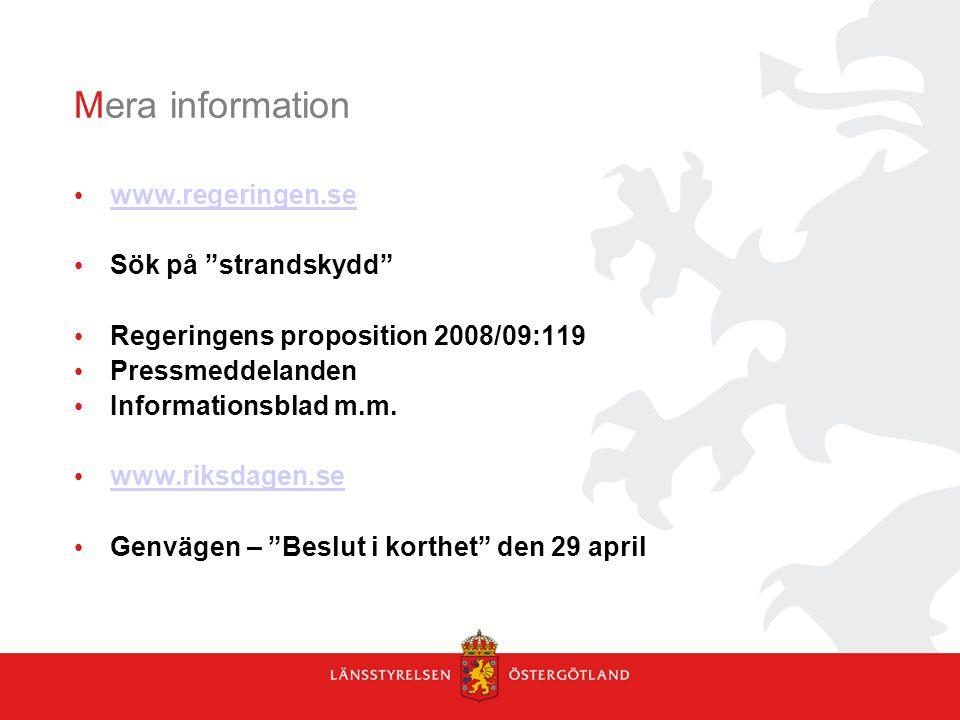 Mera information www.regeringen.se Sök på strandskydd