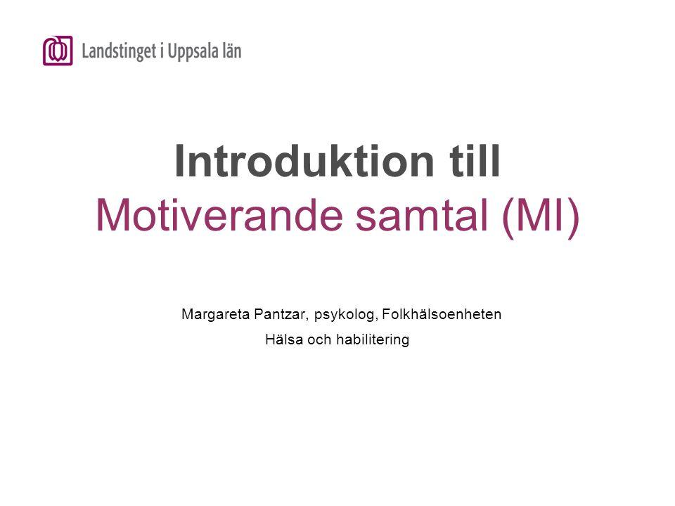 Introduktion till Motiverande samtal (MI)
