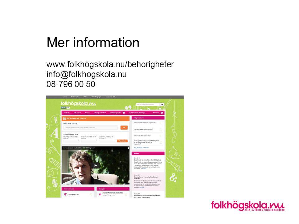 Mer information www. folkhögskola. nu/behorigheter info@folkhogskola