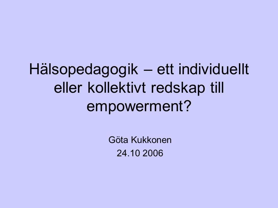 Hälsopedagogik – ett individuellt eller kollektivt redskap till empowerment