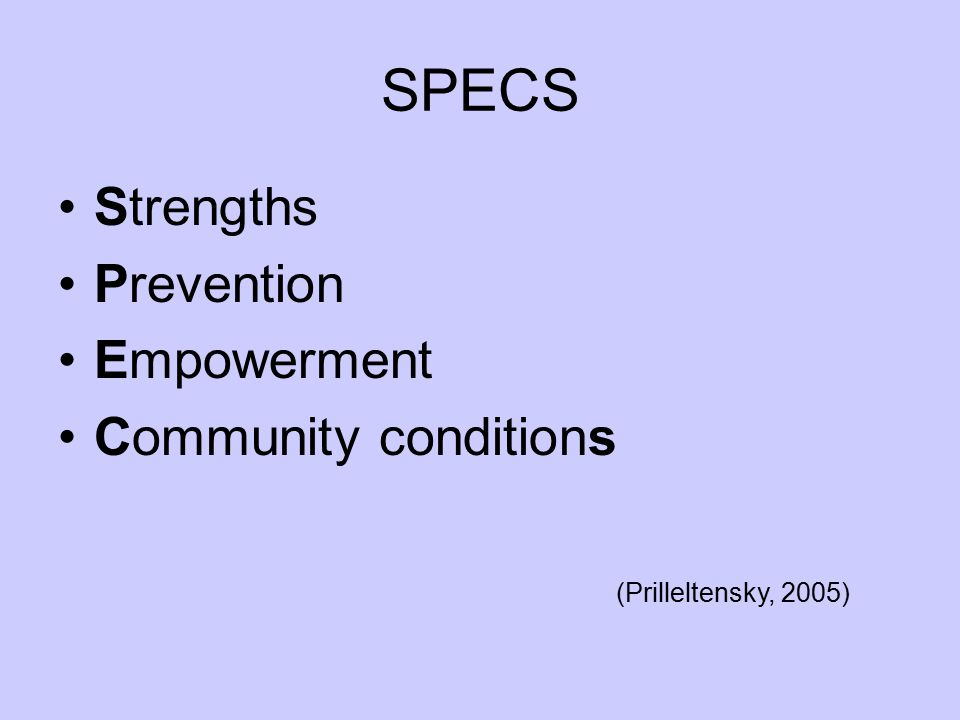 SPECS Strengths Prevention Empowerment Community conditions