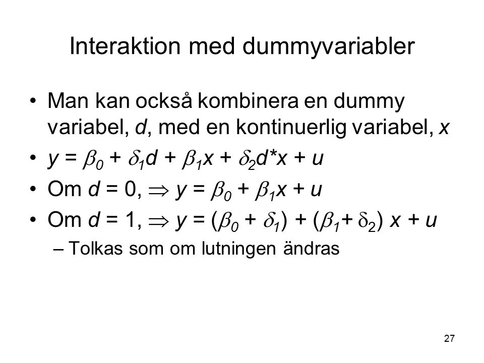 Interaktion med dummyvariabler