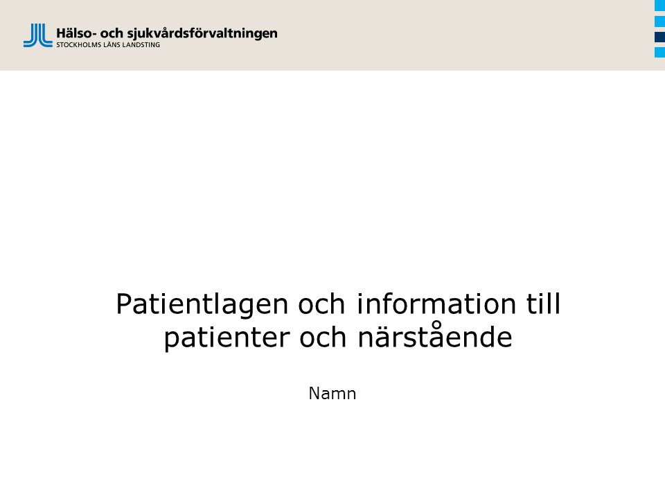 Patientlagen och information till patienter och närstående