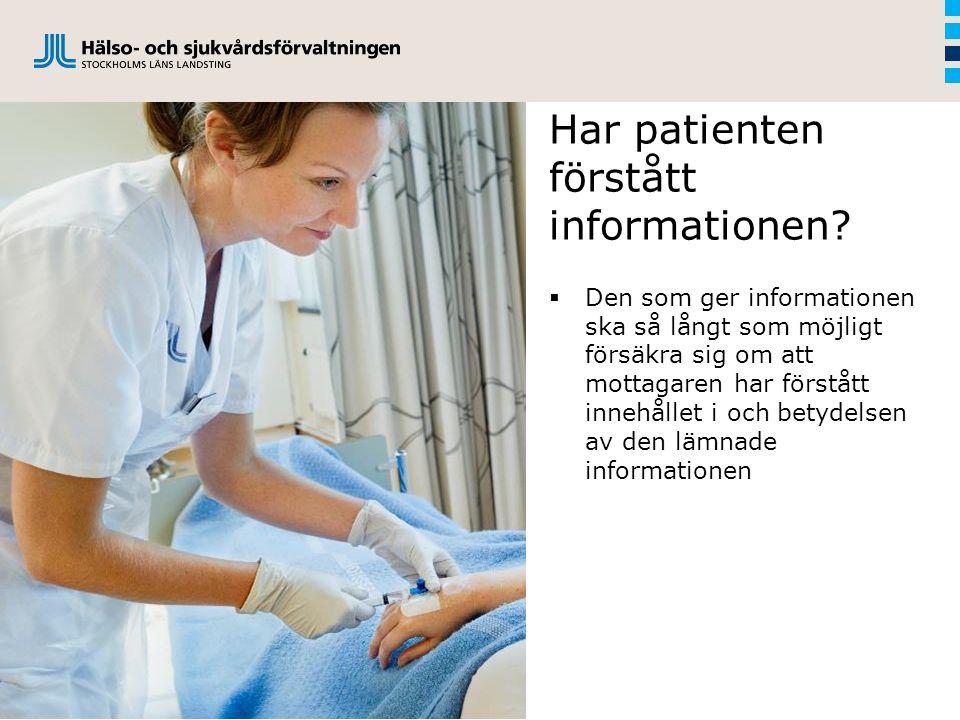 Har patienten förstått informationen