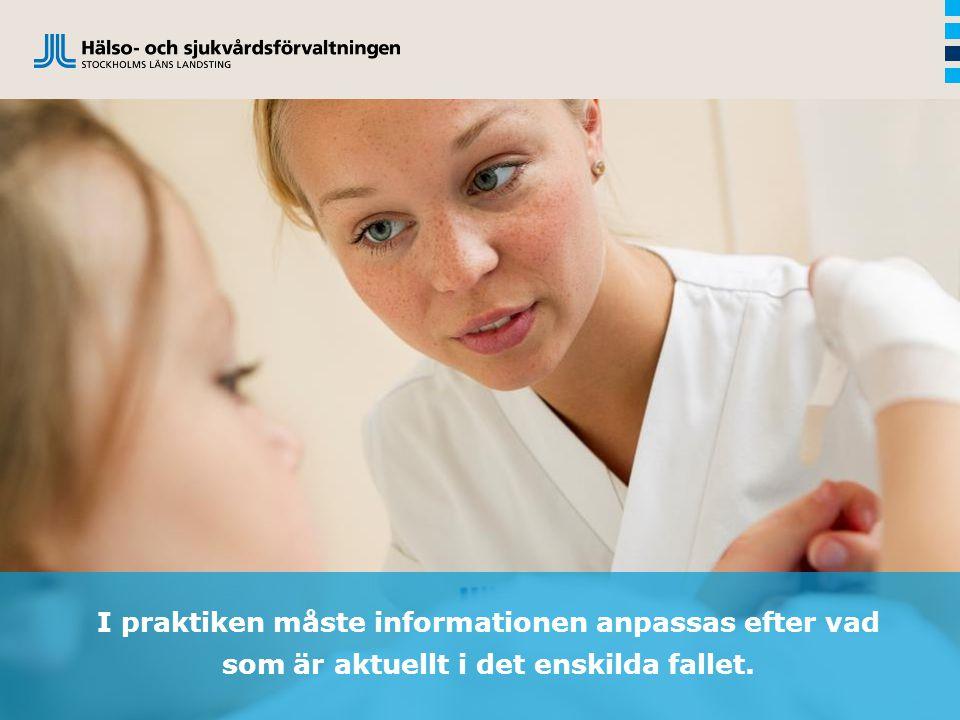 (Källa: exempelvis sidan 52 i propositionen 2013/14:106 Patientlag)