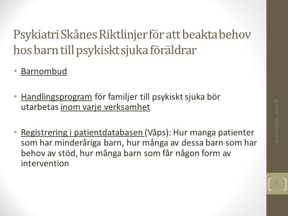 Psykiatri Skånes Riktlinjer för att beakta behov hos barn till psykiskt sjuka föräldrar
