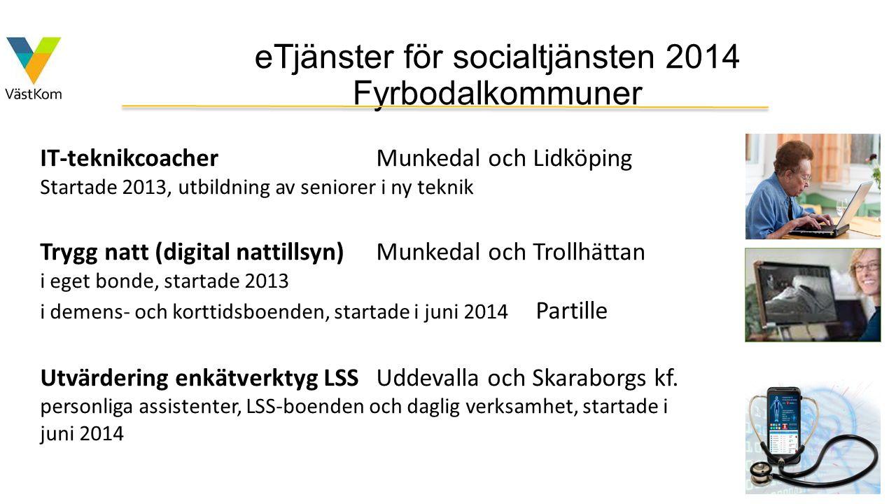 eTjänster för socialtjänsten 2014 Fyrbodalkommuner