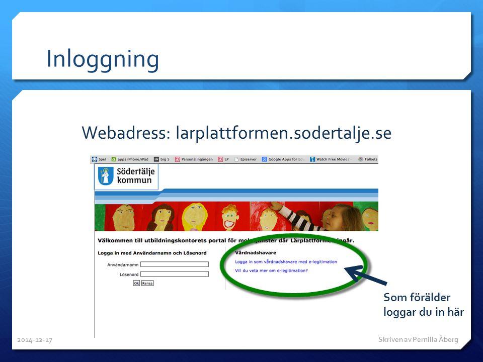 Inloggning Webadress: larplattformen.sodertalje.se Som förälder