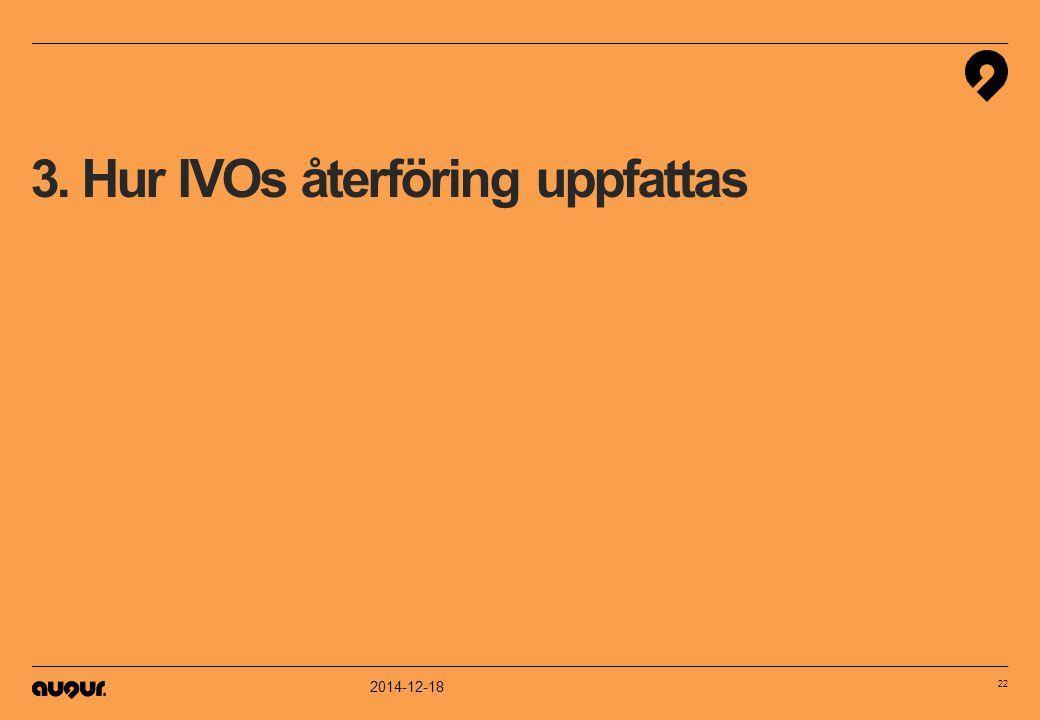3. Hur IVOs återföring uppfattas