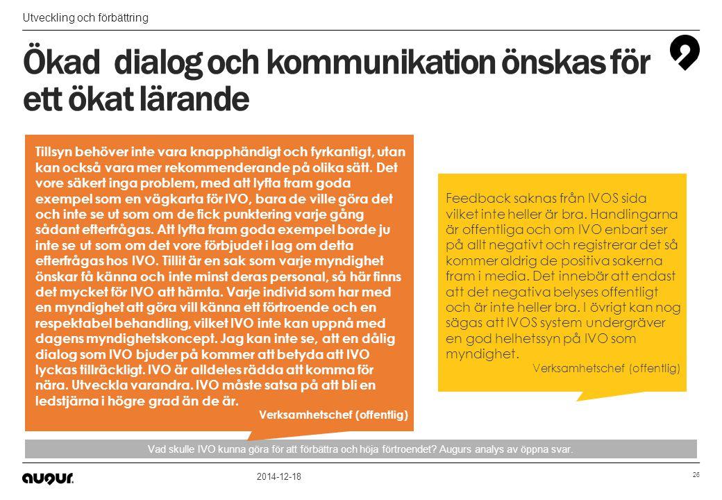 Ökad dialog och kommunikation önskas för ett ökat lärande
