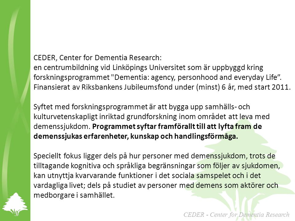 CEDER, Center for Dementia Research: