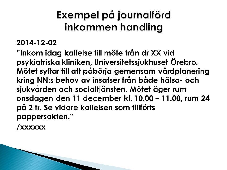 Exempel på journalförd inkommen handling