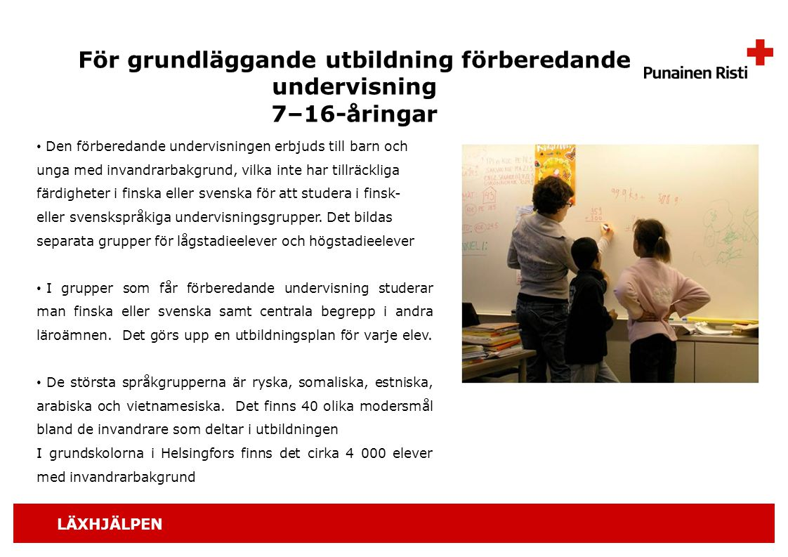 För grundläggande utbildning förberedande undervisning 7–16-åringar