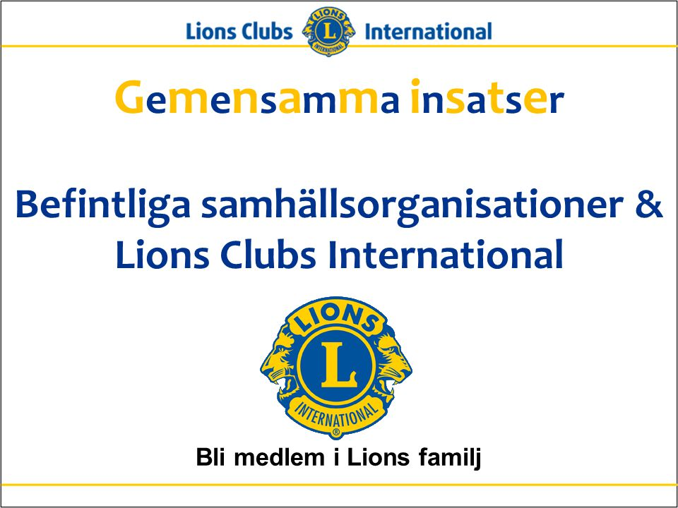Bli medlem i Lions familj