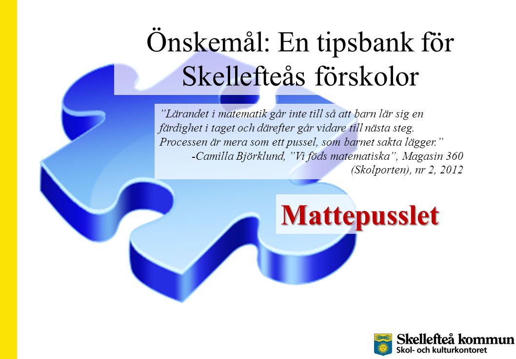Önskemål: En tipsbank för Skellefteås förskolor