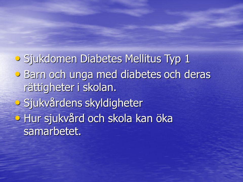 Sjukdomen Diabetes Mellitus Typ 1