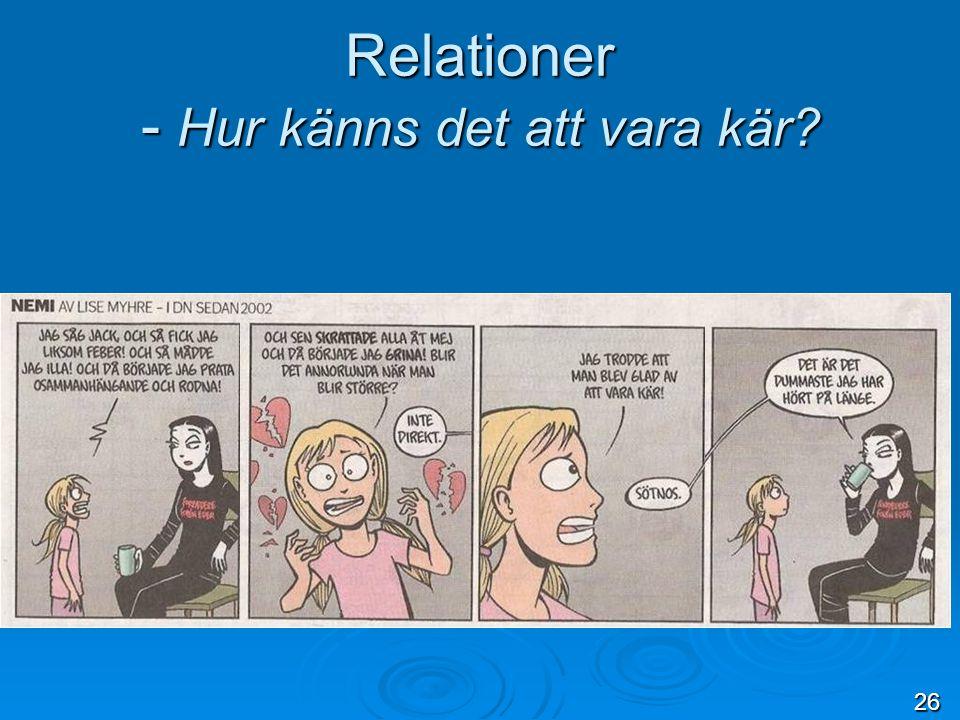Relationer - Hur känns det att vara kär