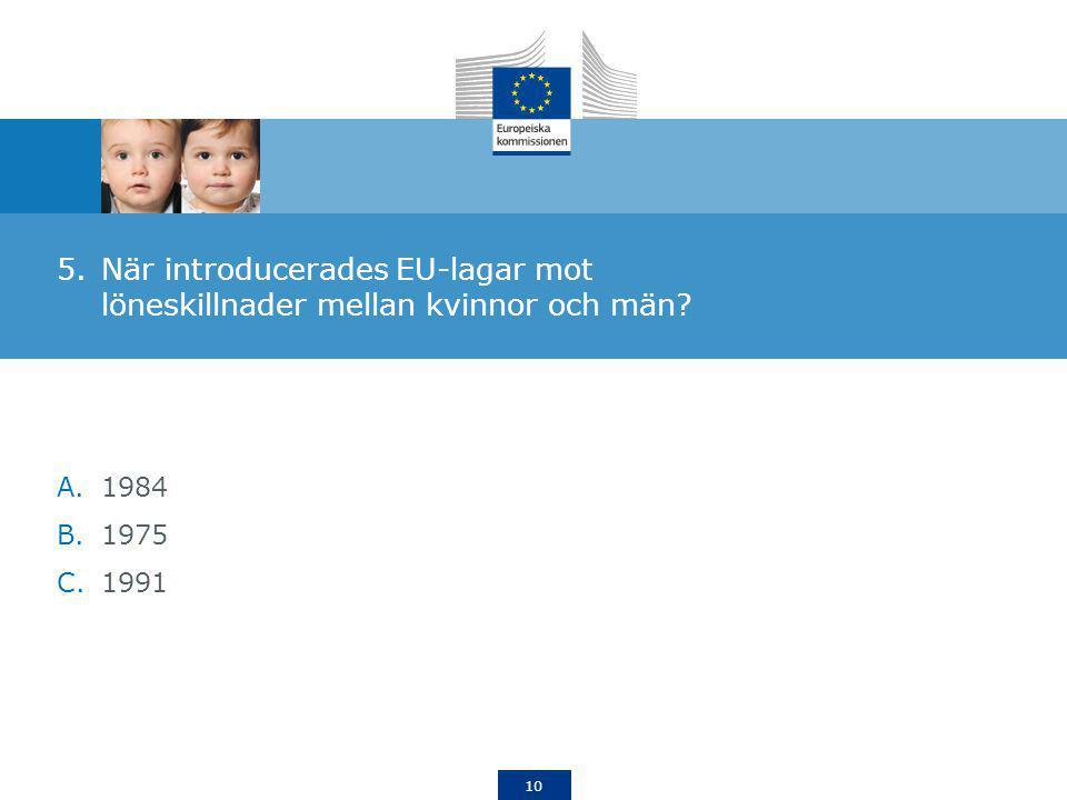När introducerades EU-lagar mot löneskillnader mellan kvinnor och män