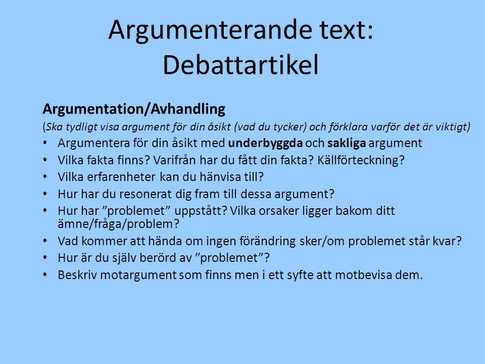 Argumenterande text: Debattartikel Argumentation/Avhandling