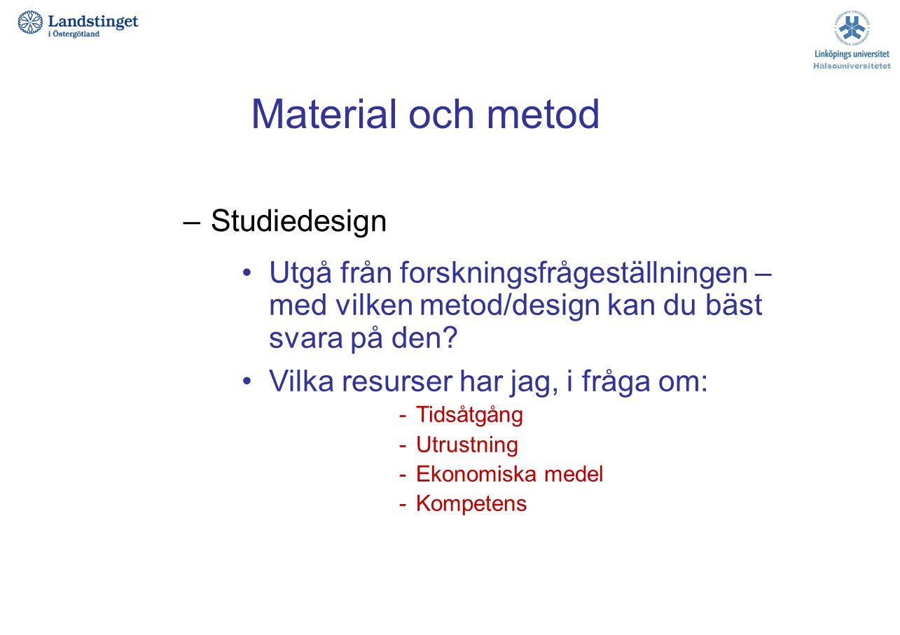 Material och metod Studiedesign