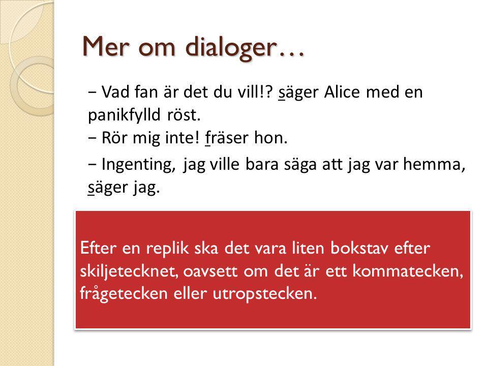 Mer om dialoger…