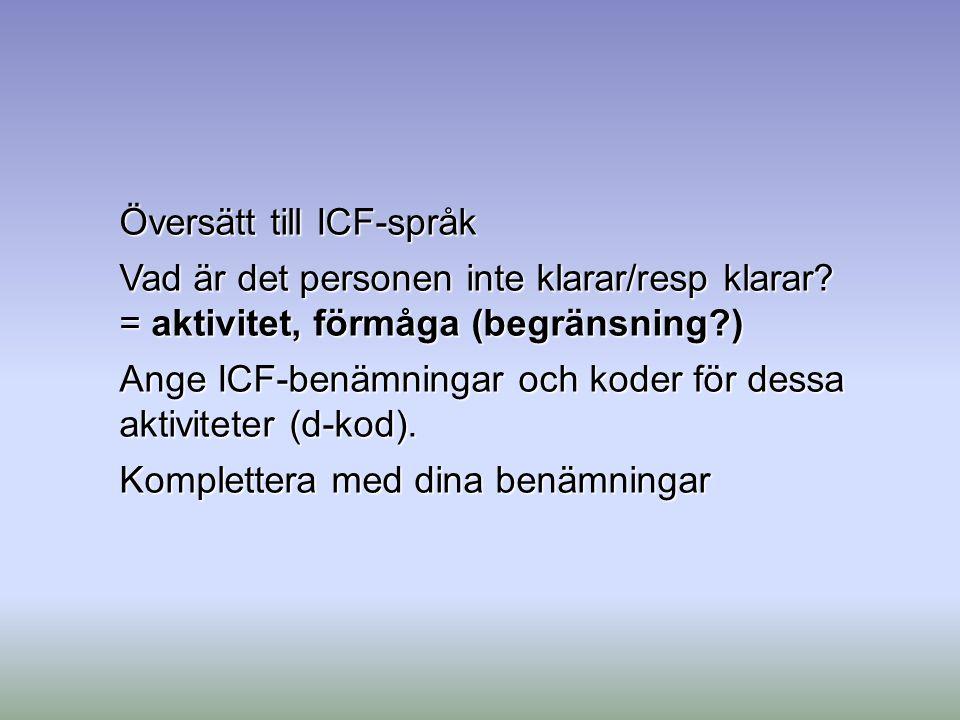 Översätt till ICF-språk