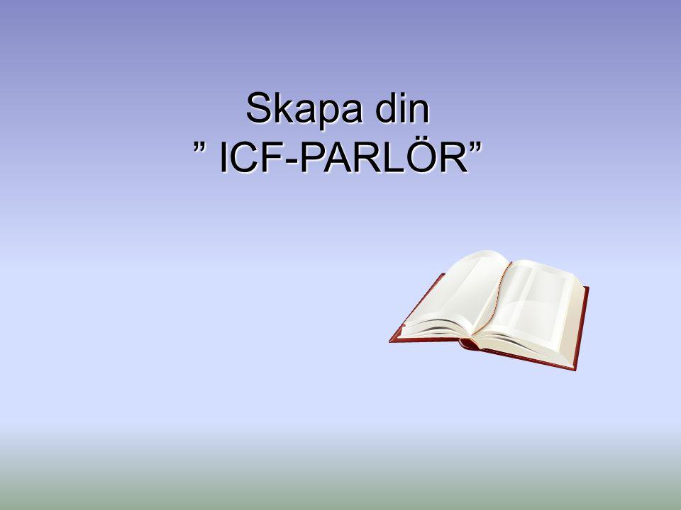 Skapa din ICF-PARLÖR