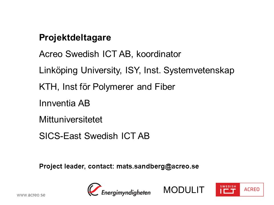 Acreo Swedish ICT AB, koordinator