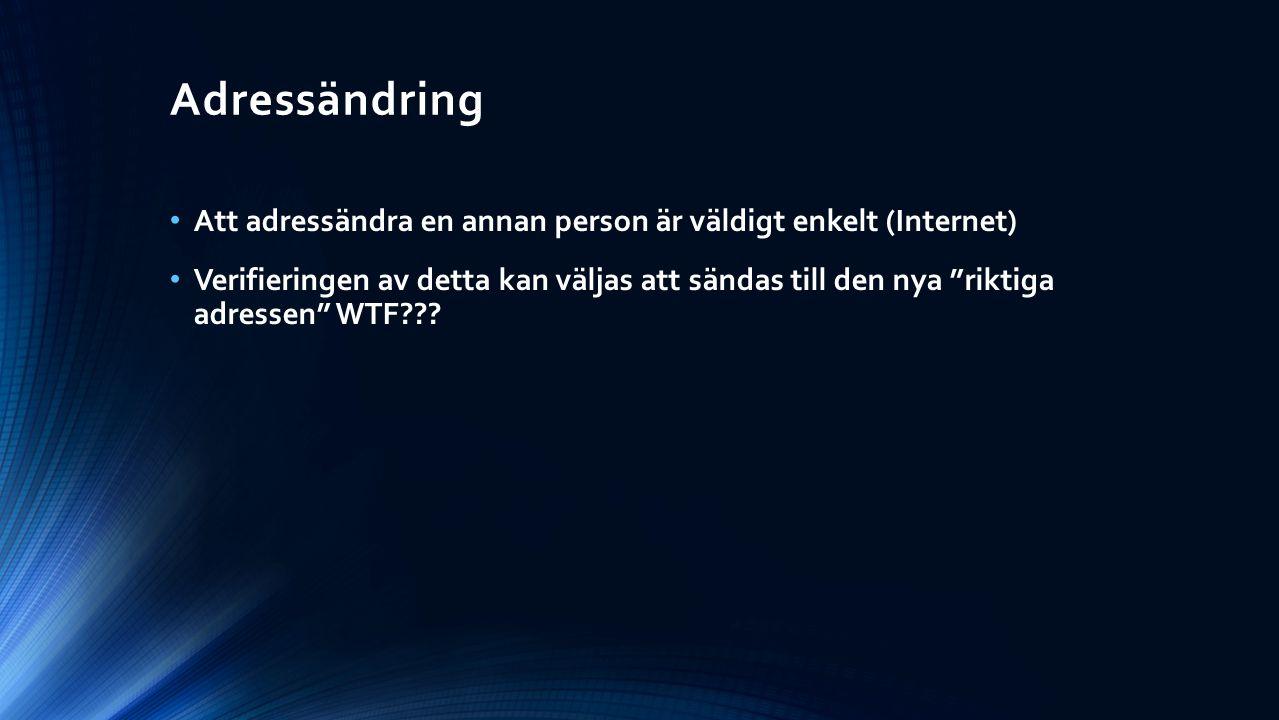Adressändring Att adressändra en annan person är väldigt enkelt (Internet)