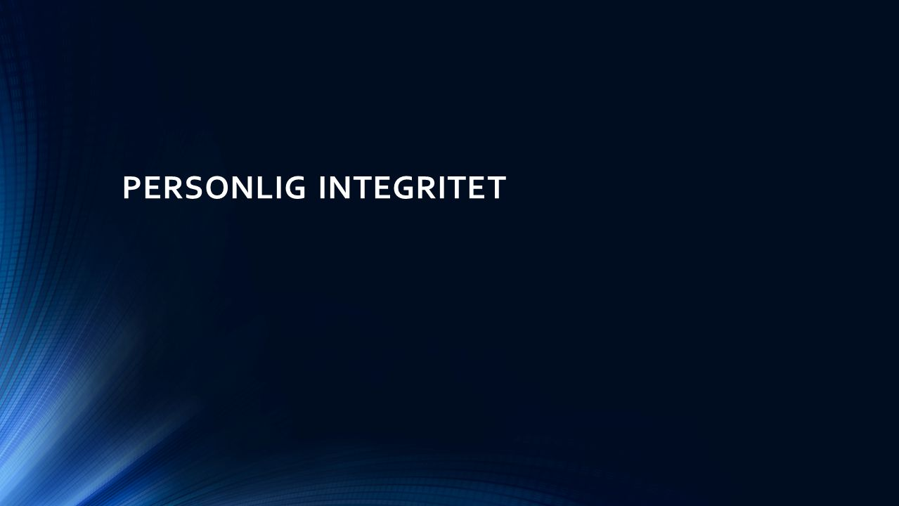 PERSONLIG INTEGRITET