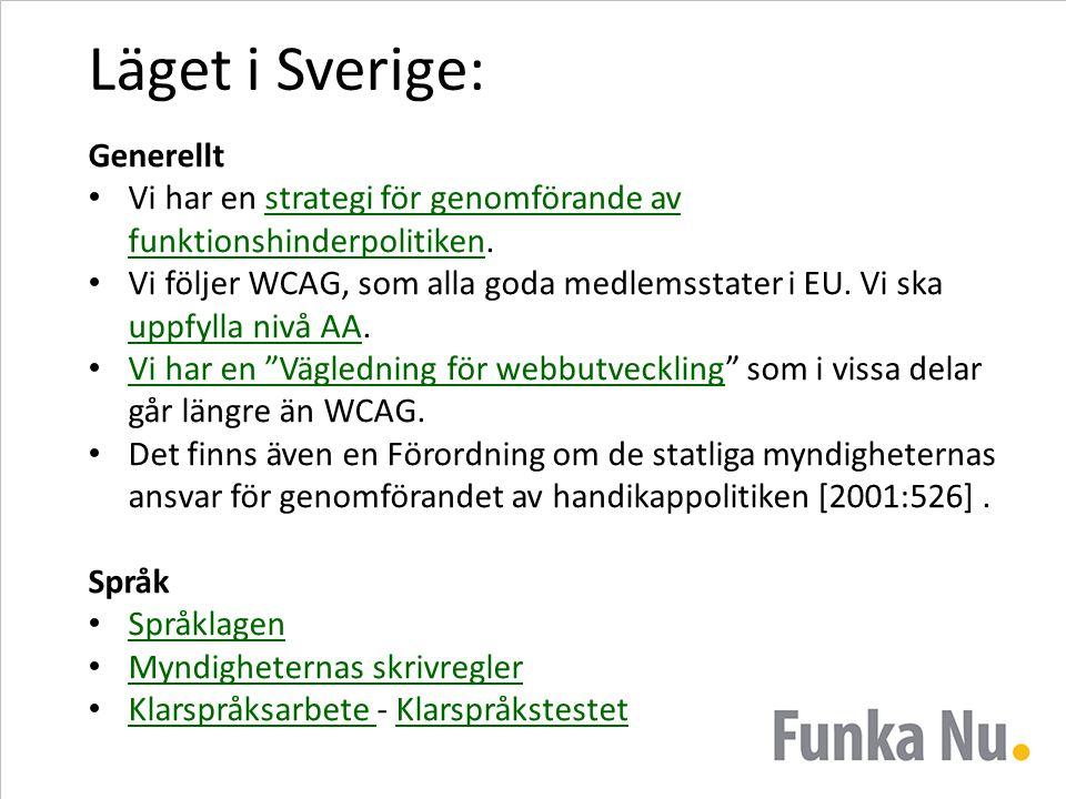 Läget i Sverige: Generellt