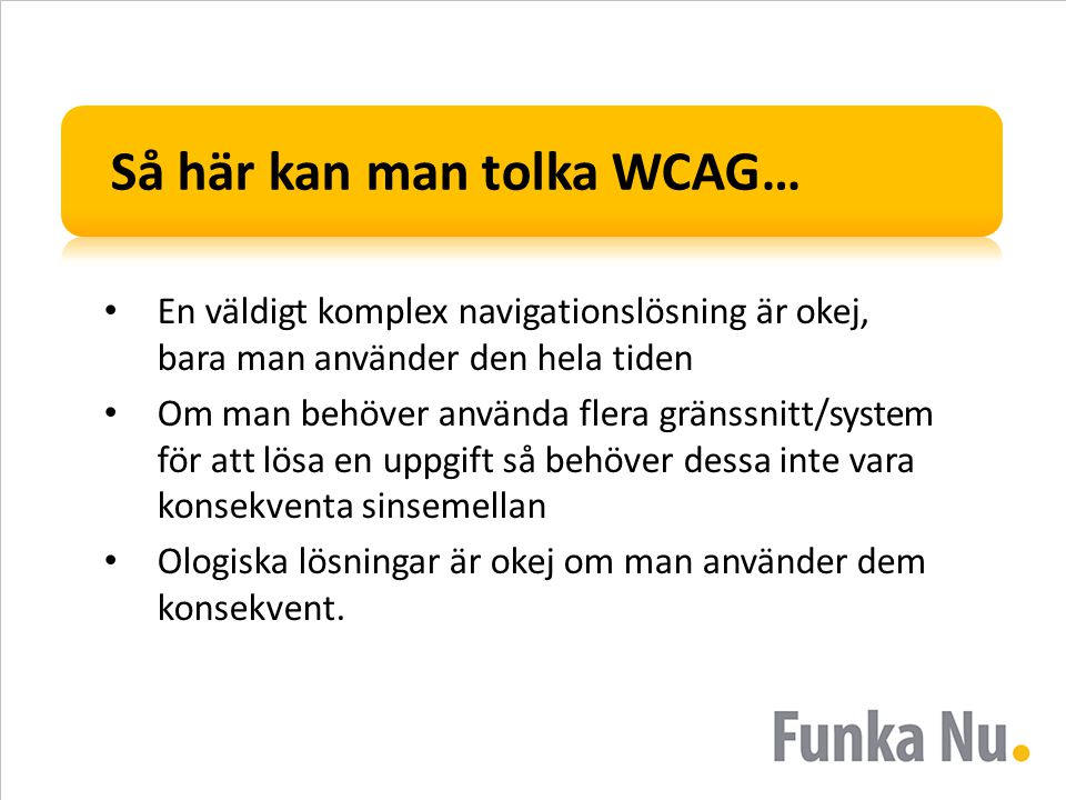 Så här kan man tolka WCAG…