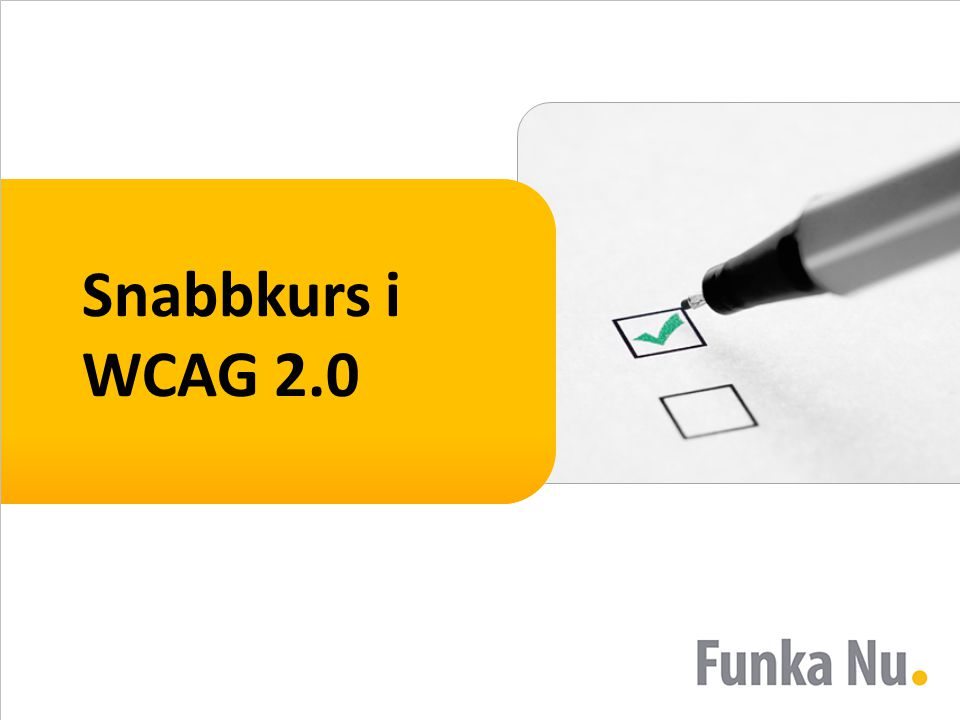 Snabbkurs i WCAG 2.0