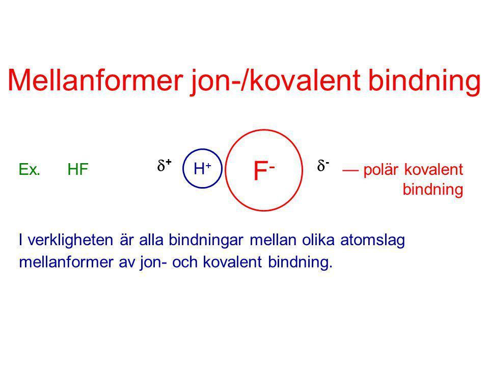 Mellanformer jon-/kovalent bindning