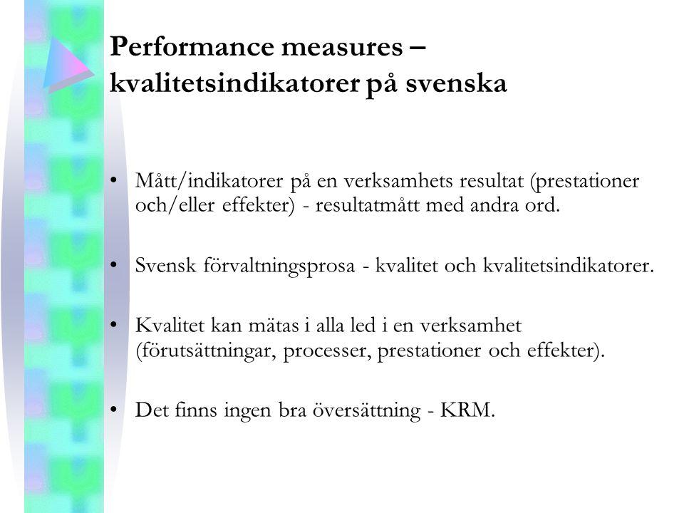 Performance measures – kvalitetsindikatorer på svenska