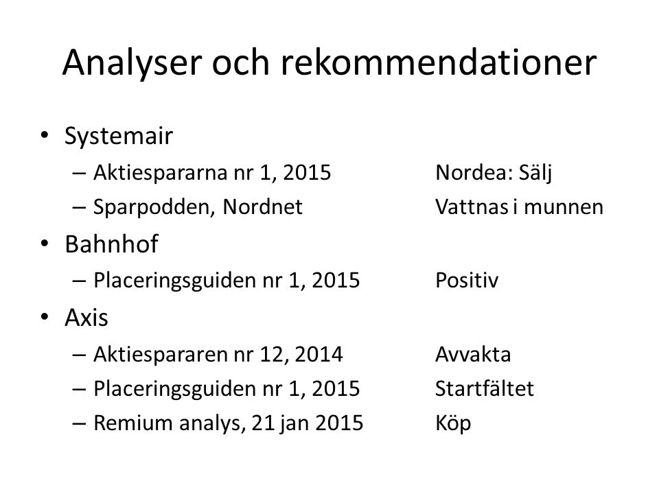 Analyser och rekommendationer