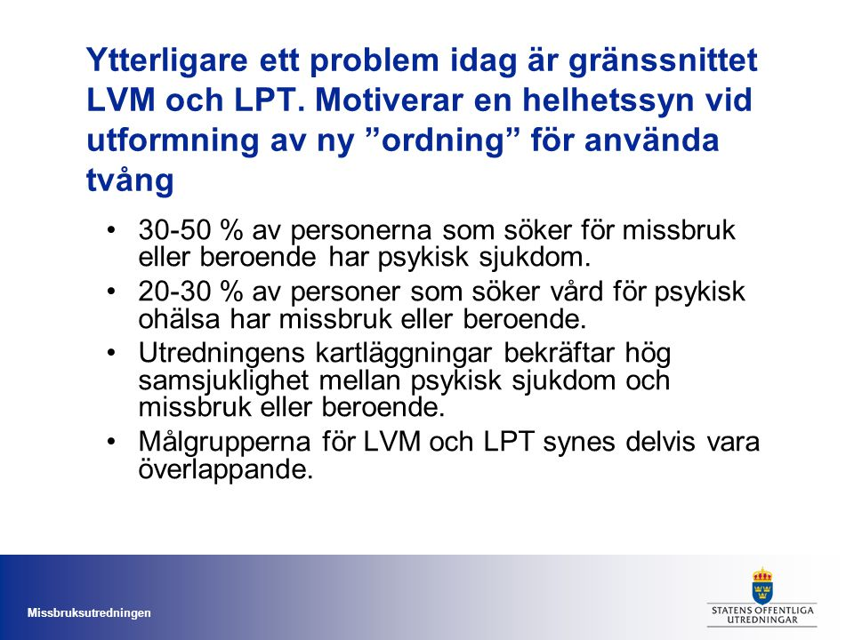 Ytterligare ett problem idag är gränssnittet LVM och LPT