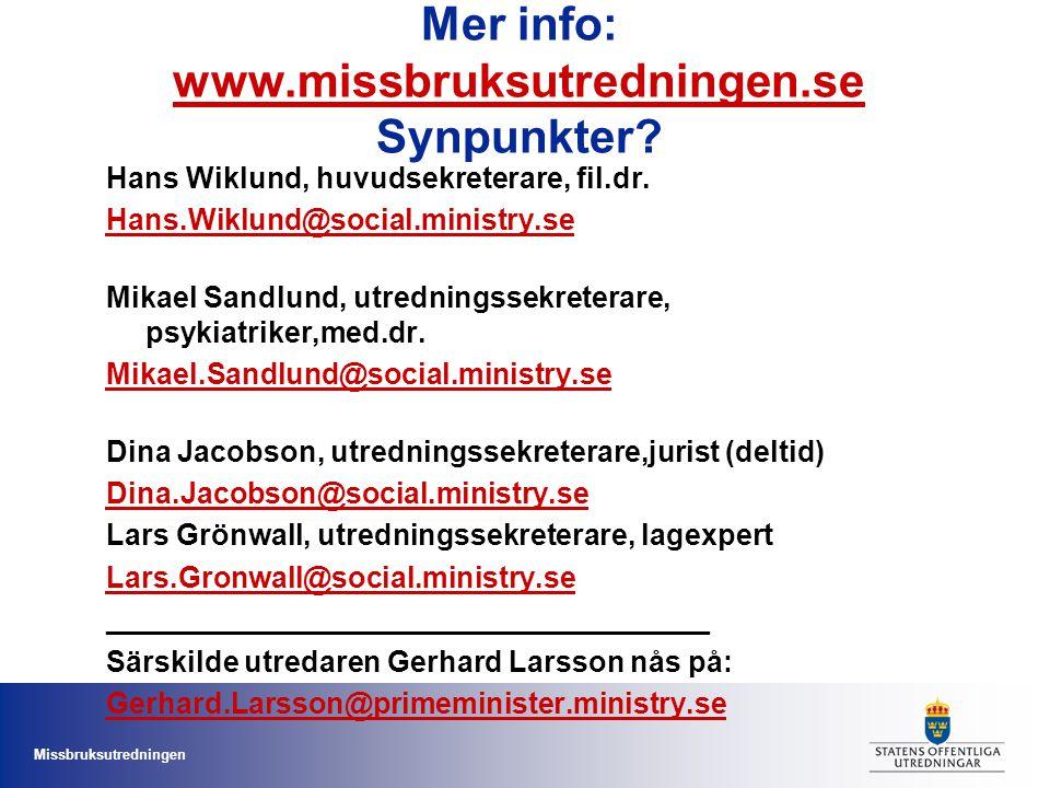Mer info: www.missbruksutredningen.se Synpunkter
