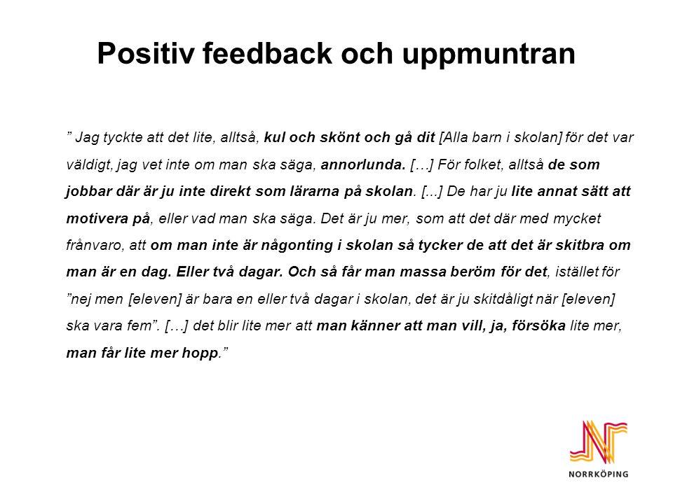 Positiv feedback och uppmuntran