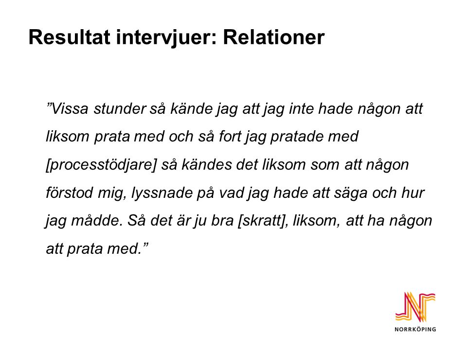 Resultat intervjuer: Relationer