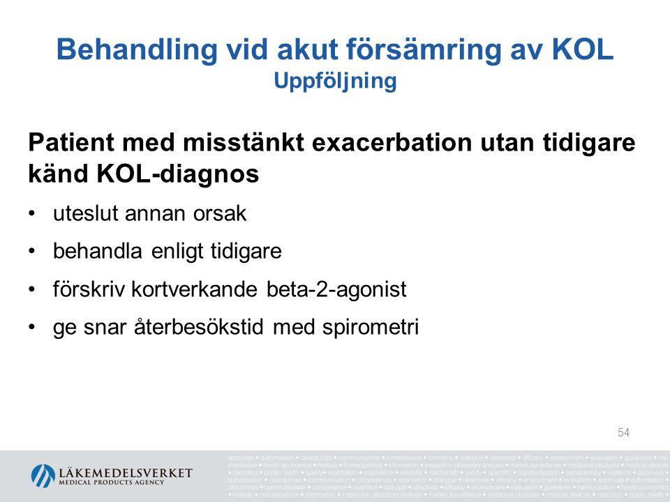 Behandling vid akut försämring av KOL Uppföljning