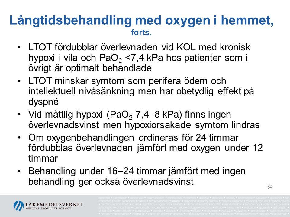 Långtidsbehandling med oxygen i hemmet, forts.