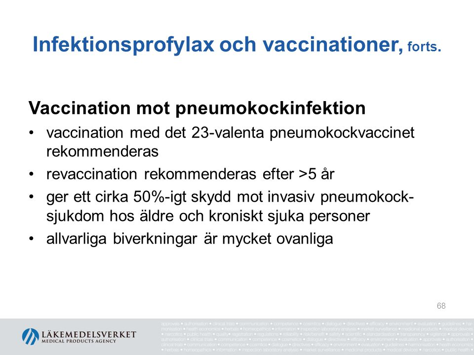 Infektionsprofylax och vaccinationer, forts.
