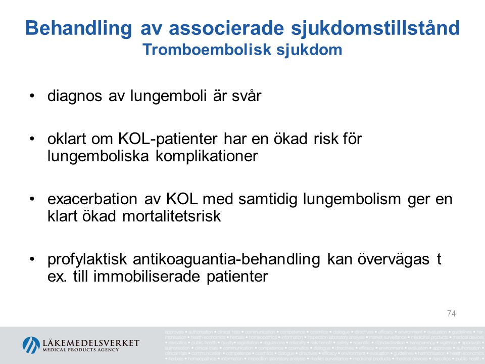 Behandling av associerade sjukdomstillstånd Tromboembolisk sjukdom