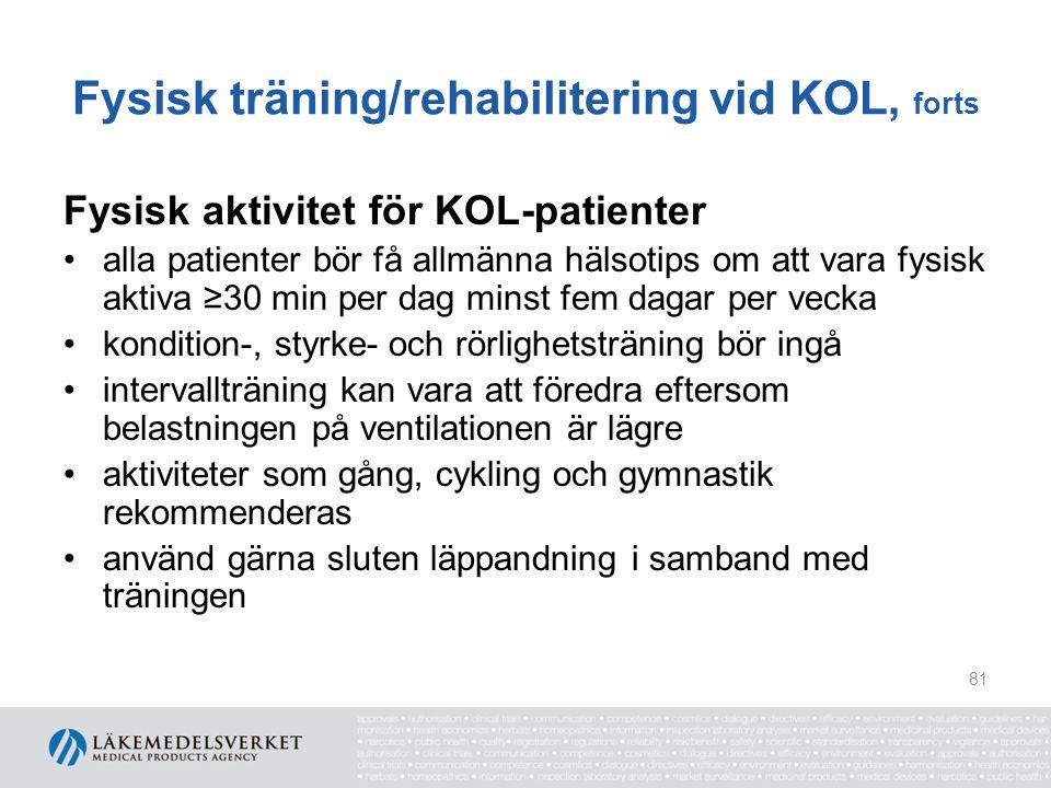 Fysisk träning/rehabilitering vid KOL, forts