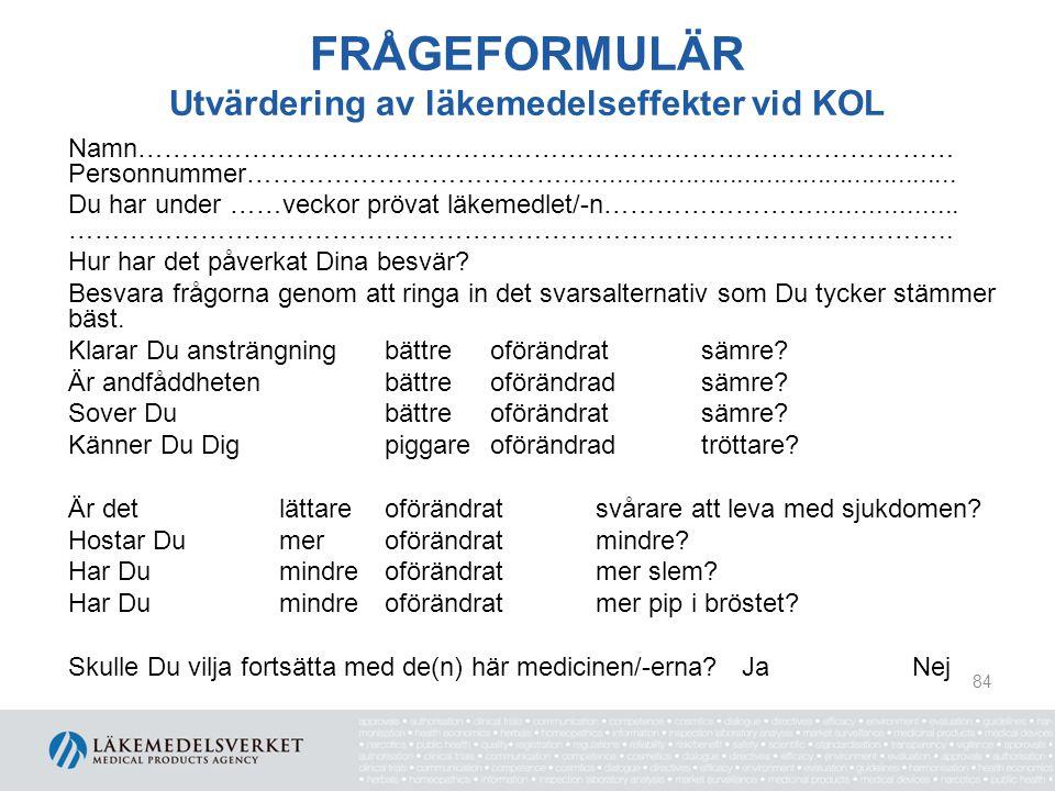 FRÅGEFORMULÄR Utvärdering av läkemedelseffekter vid KOL